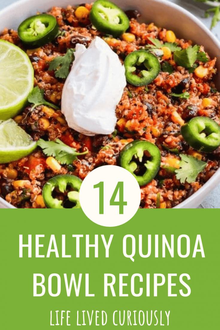 14 Healthy quinoa bowl recipes with a delicious serving of the healthy Mexcian quinoa bowl recipe.