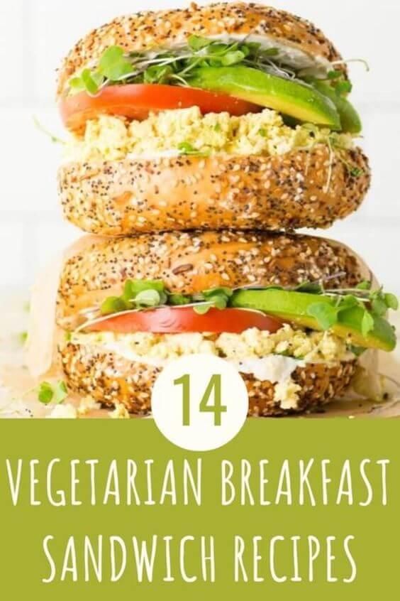 14 Vegetarian Breakfast Sandwich Recipes