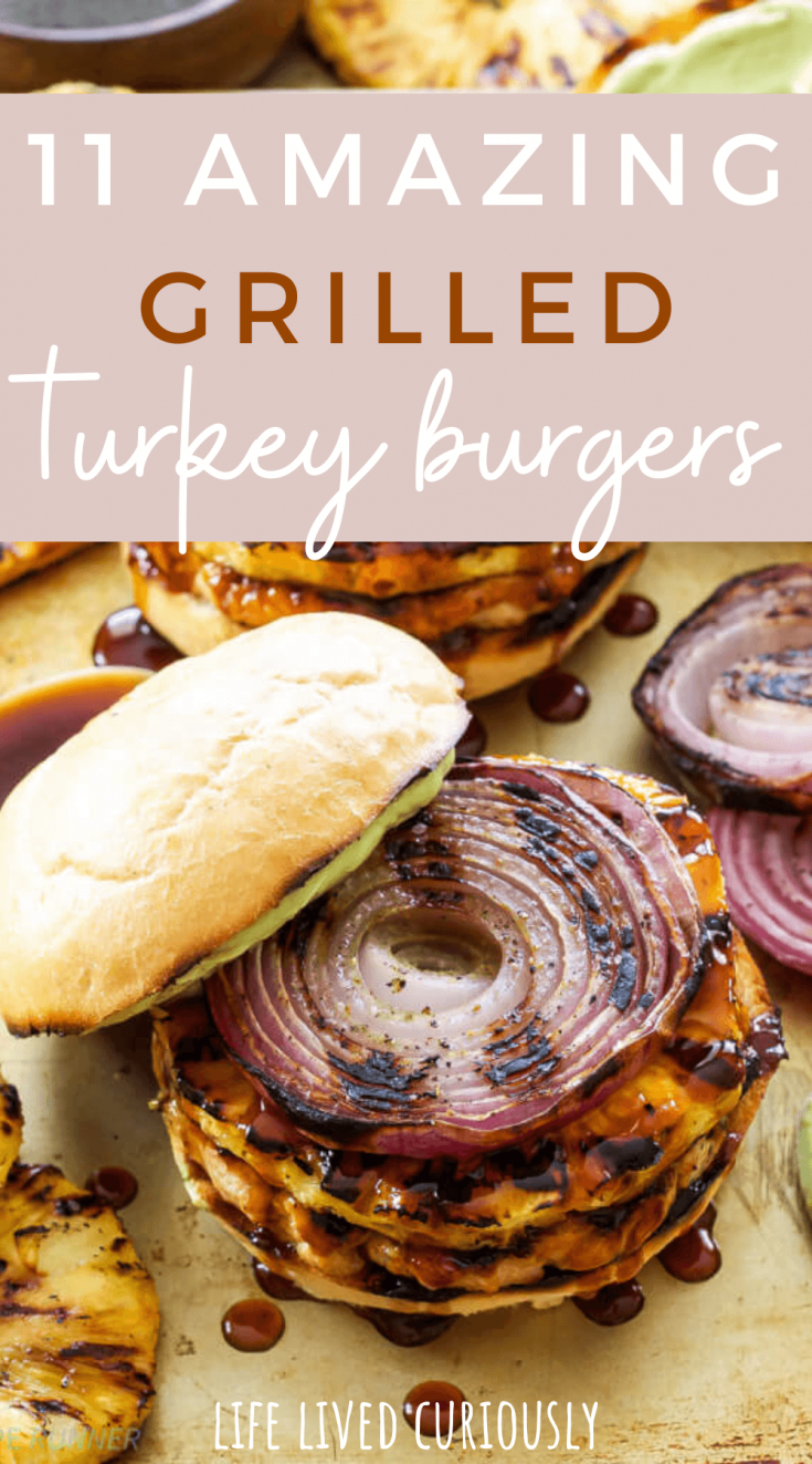 11 Amazing Grilled Turkey Burgers with a turkey burger on a bun.