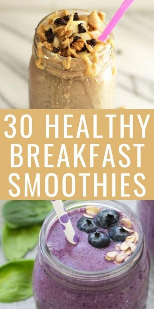 30 Healthy Breakfast Smoothies with two glasses of smoothie.
